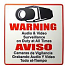Warning - Audio and Video Surveillance on Duty at All Times Sign